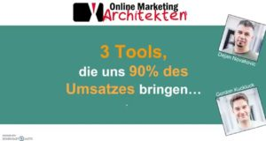 3 Tools für mehr Online-Umsatz – Online Marketing Architekten OMA