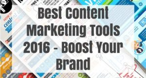 Best Content Marketing Tools 2016 – Boost Your Brand