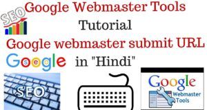 Google Webmaster Tools Tutorial | Google webmaster submit URL Part- 1  [Hind]i