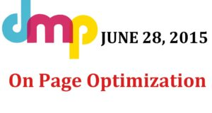 June 28th 2015 – On Page Optimization Class by Digital Marketing Paathshala , Learn seo
