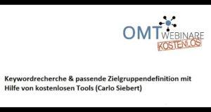 Keywordrecherche & passende Zielgruppendefinition mit Hilfe von kostenlosen Tools – Carlo Siebert