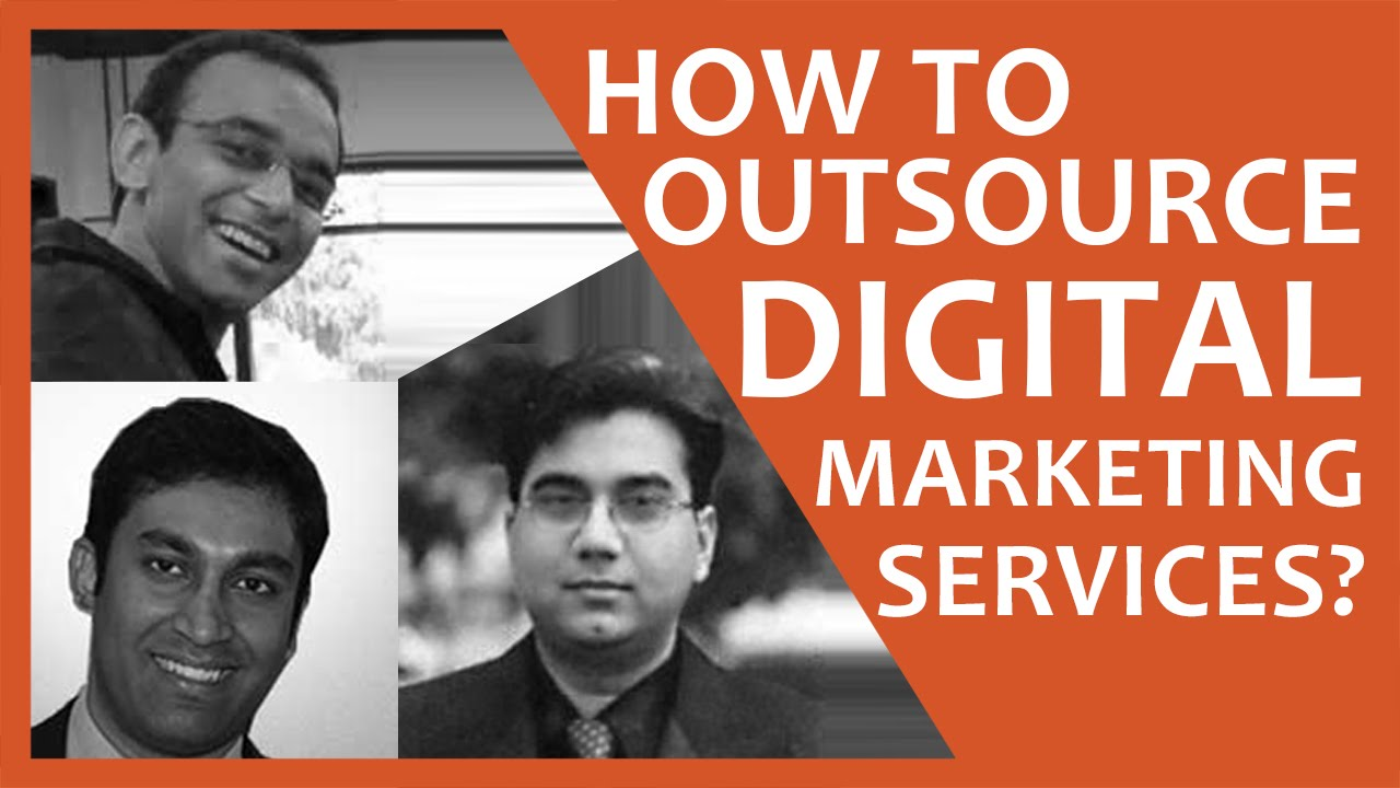 Panel Discussion: How to Outsource Digital Marketing Services?