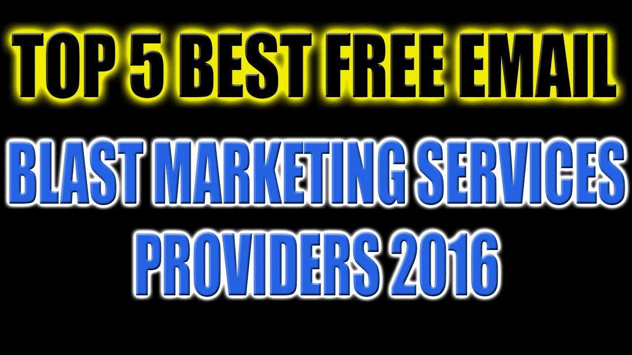 Top 5 Free Email Blast Marketing Service Providers of 2016